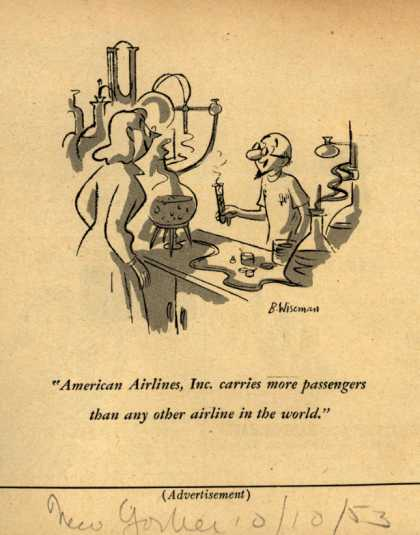 American Airlines – American Airlines, Inc. carries more passengers than any other airlines in the world. (1953)