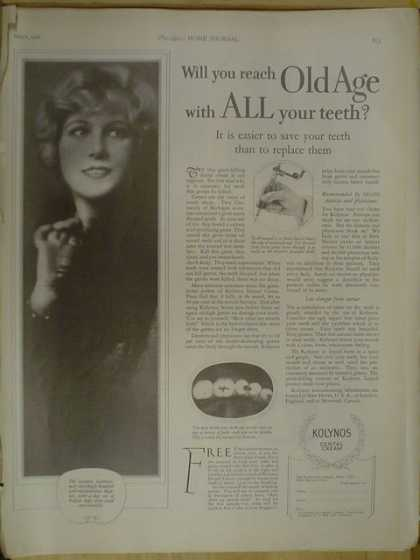 Kolynos Dental Cream Will you reach old age with all your teeth (1926)