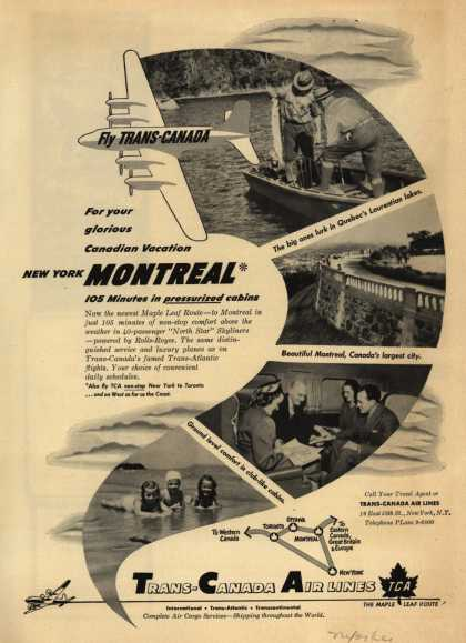 Trans-Canada Air Line's Montreal – For Your Glorious Canadian Vacation New York Montreal 105 Minutes In Pressurized Cabins (1950)