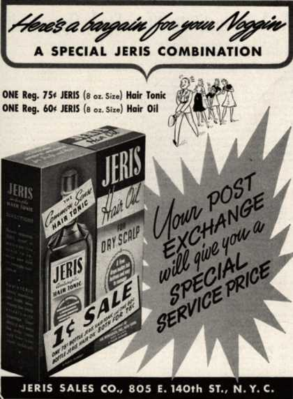 Jeri's hair tonic – Here's a bargain for your Noggin..A Special Jeris Combination (1942)