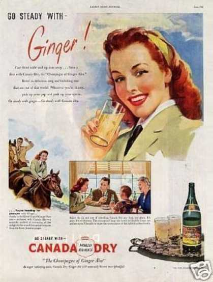 """Canada Dry Ginger Ale Ad """"Go Steady With... (1946)"""