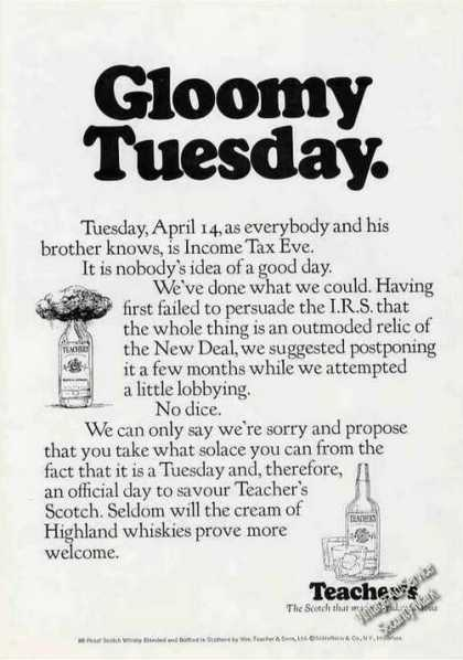 Gloomy Tuesday Rare Teacher's Scotch (1970)