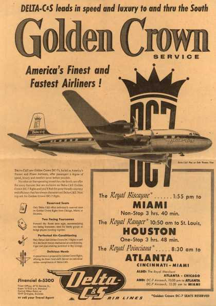 Delta Air Lines Incorporated's Delta-C&S Air Lines – Delta-C&S Leads in Speed and Luxury to and Thru the South. Golden Crown Service. America's Finest and Fastest Airliners (1954)