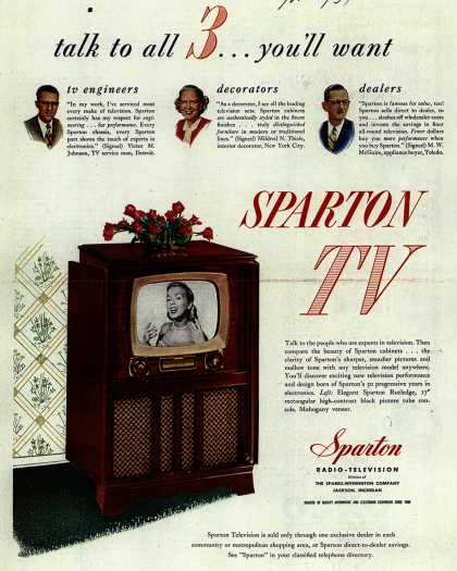 Sparton Radio-Television's Television – Talk to all 3... you'll want Sparton TV (1951)