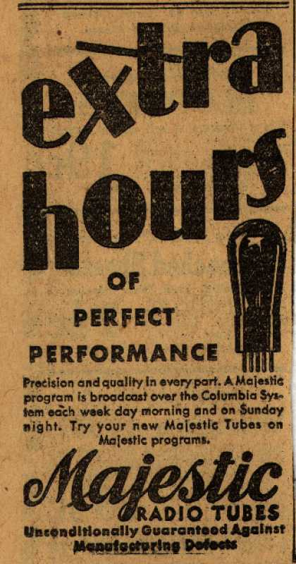 Majestic Radio Tube's Radio Tubes – Extra Hours of Perfect Performance (1930)