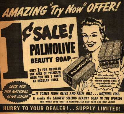 "Palmolive Company's Palmolive Soap – Amazing ""Try Now"" Offer (1941)"