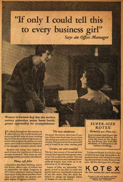 "Kotex Company's Sanitary Napkins – ""If only I could tell this to every business girl"" (1929)"