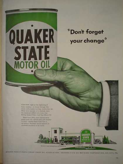 Quaker State Motor Oil Don't forget your change (1950)