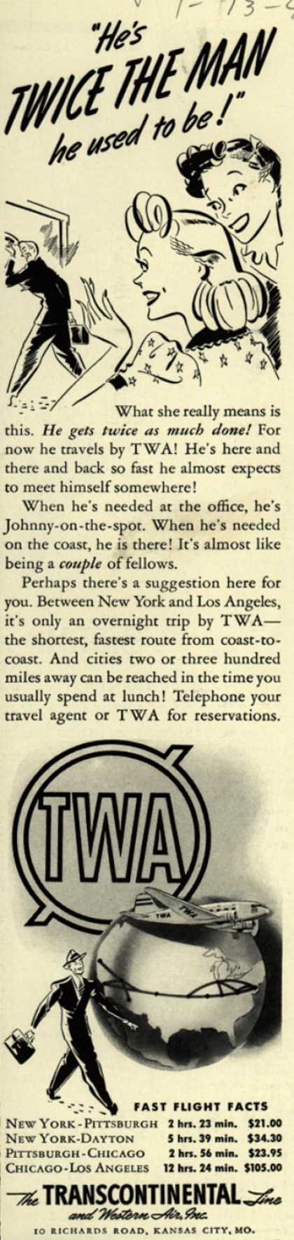 "Transcontinental & Western Air's Business Travel – ""He's Twice The Man he used to be!"" (1940)"