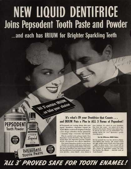 Pepsodent Company's Pepsodent Liquid Dentifrice – New Liquid Dentifrice Joins Pepsodent Tooth Paste and Powder (1939)