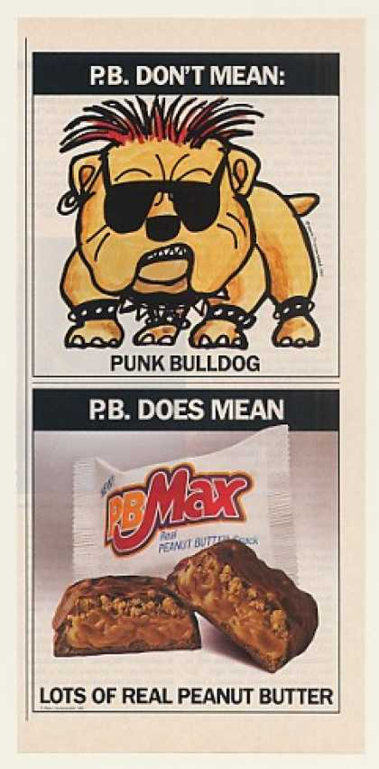 Mars PB Max Candy Bar Don't Mean Punk Bulldog (1991)