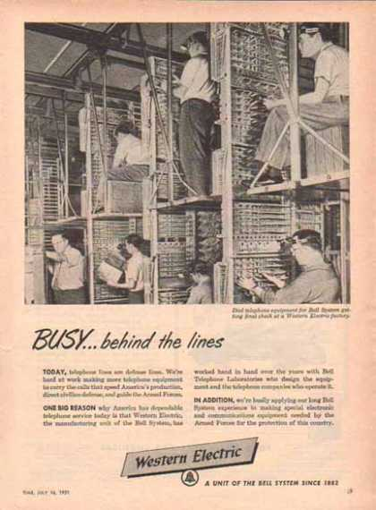 Western Electric Bell System – Busy ... behind the lines. (1951)