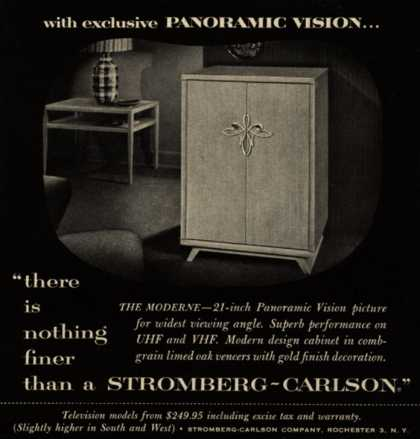 "Stromberg-Carlson Company's The Moderne – with exclusive Panoramic Vision ""there is nothing finer than a Stromberg-Carlson."" (1953)"