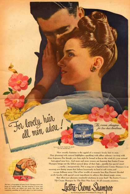 Kay Daumit's Lustre-Creme Shampoo – For lovely hair all men adore (1947)