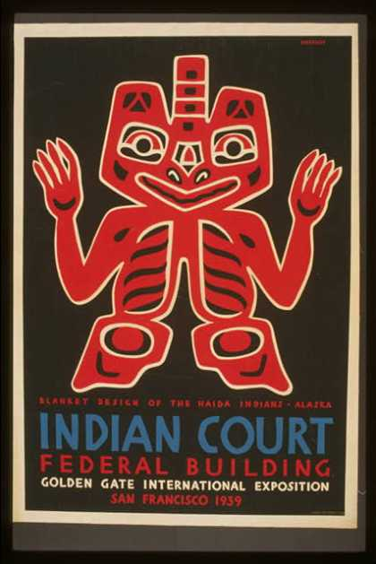 Indian court, Federal Building, Golden Gate International Exposition, San Francisco, 1939 – Blanket design of the Haida Indians, Alaska / Siegriest. (1939)