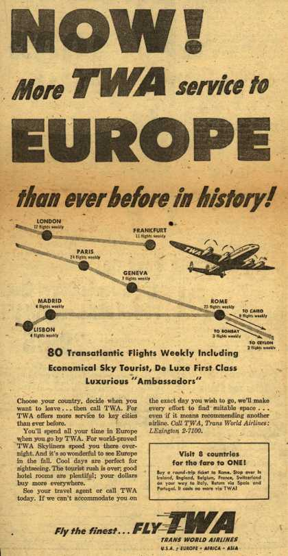 Trans World Airline's Europe – NOW! More TWA service to EUROPE than ever before in history (1953)