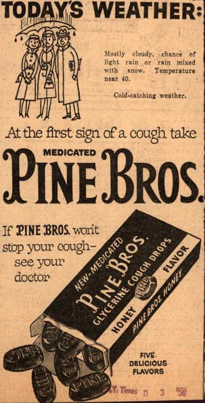 Pine Brother's Glycerine Cough Drops – At the first sign of a cough take medicated Pine Bros. (1958)
