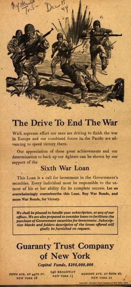 Guaranty Trust Co.'s 6th War Loan – The Drive To End The War (1944)