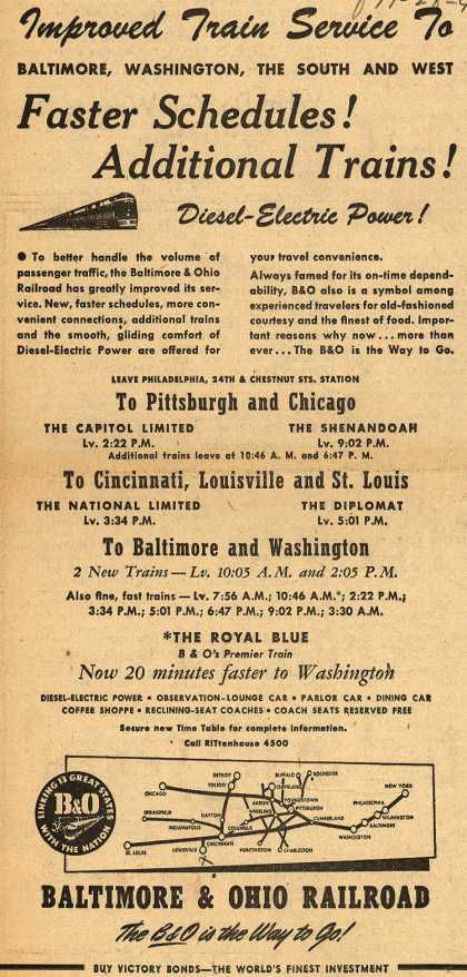 Baltimore & Ohio Railroad's convenience and dependability of the trains – Improved Train Service To....Faster Schedules! Additional Trains (1945)
