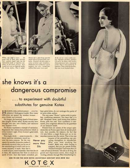 Kotex Company's Sanitary Napkins – She knows it's a dangerous compromise (1932)