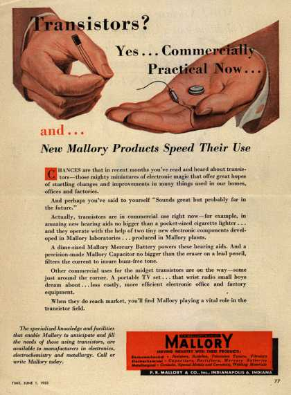 P.R. Mallory and Company, Incorporated's Electronics/Transistors – Transistors? Yes... Commercially Practical Now... and... New Mallory Products Speed Their Use (1953)