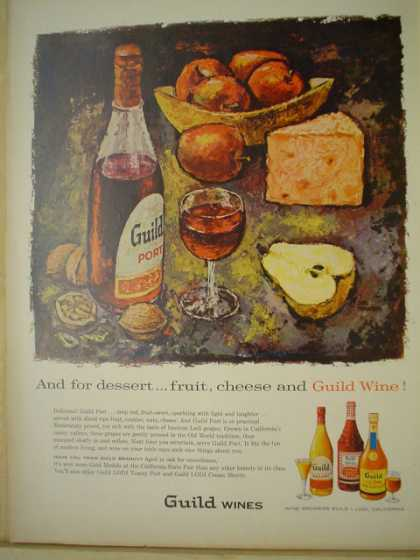 Guild wines. And for dessert, fruit, cheese and Guild wine (1957)