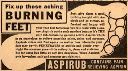 [Justin Haynes &amp; Co.]&#8217;s Aspirub &#8211; Fix up those aching BURNING FEET (1937)