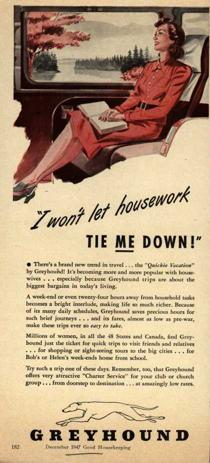 "Greyhound's Quickie vacation – ""I won't let housework tie me down!"" (1947)"