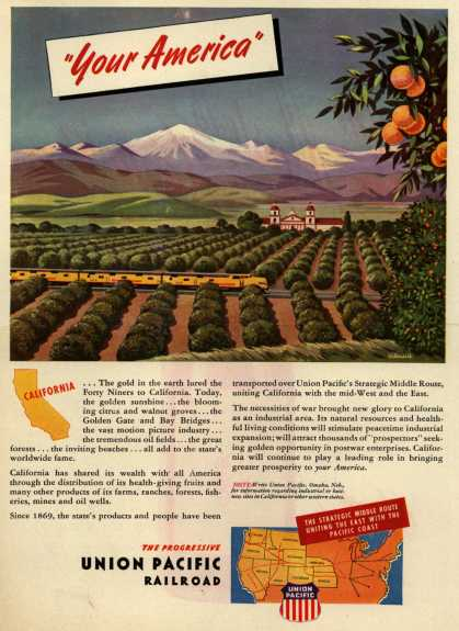 "Union Pacific Railroad's Middle Route – ""Your America"" California (1945)"