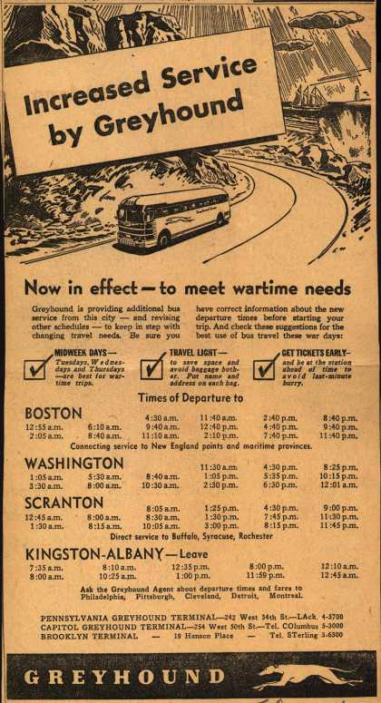 Greyhound – Increased Service by Greyhound. Now in effect – to meet wartime needs (1945)