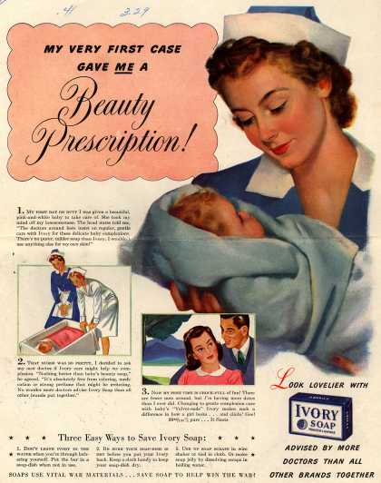 Procter & Gamble Co.'s Ivory Soap – My Very First Case Gave Me A Beauty Prescription (1943)