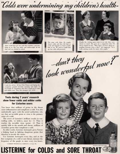 "Lambert Pharmacal Company's Listerine – ""Colds were undermining my children's health- ...don't they look wonderful now?"" (1938)"