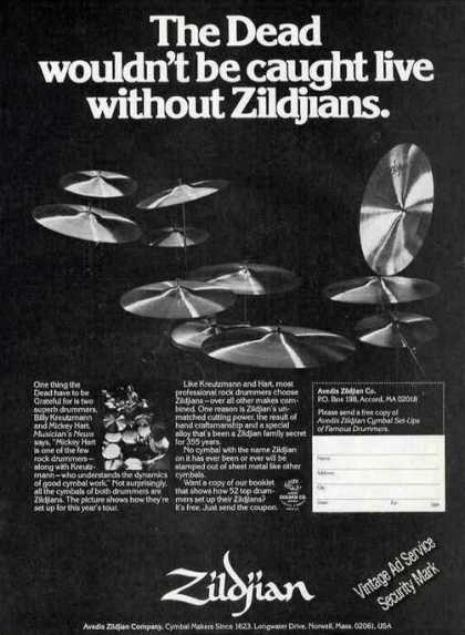 The Dead Wouldn't Be Caught Live W/o Zildjians (1978)