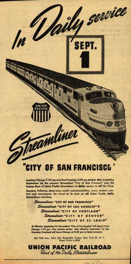 "Union Pacific Railroad's Streamliner – In Daily service Sept. 1 Streamliner ""City of San Francisco"" (1947)"