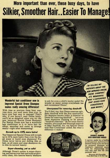 Procter & Gamble Co.'s Drene Shampoo – Silkier, Smoother Hair..Easier To Manage (1942)