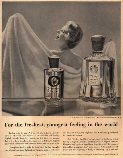 Yardley of London's Lavender Bath Oil – For the freshest, youngest feeling in the world (1954)