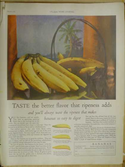 Bananas. Taste the better flavor that ripeness adds (1926)