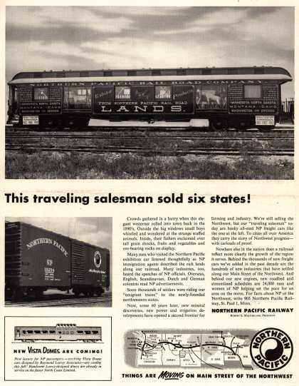 Northern Pacific Railway Company's Northern Pacific Railway – This traveling salesman sold six states (1947)