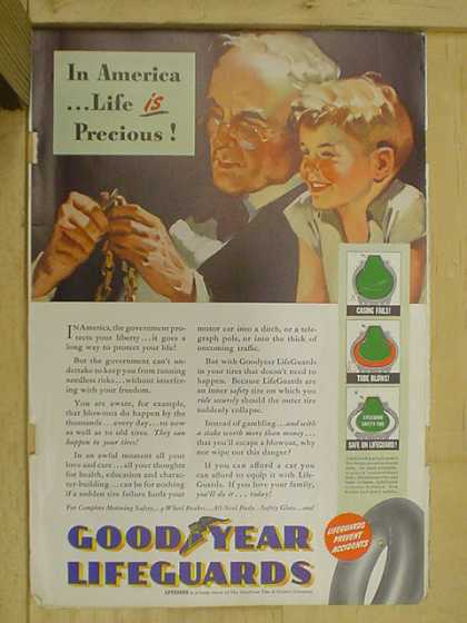 Goodyear Lifeguard Tires. Life is precious (1940)