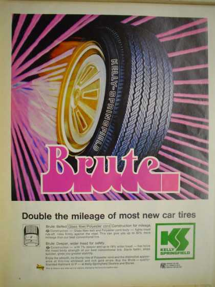 Kelly Springfield tires. Brute. Double the mileage (1969)