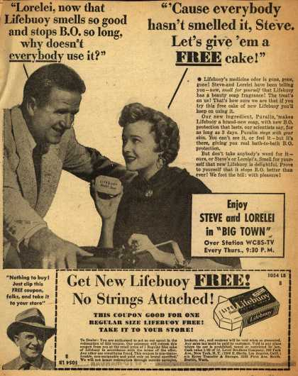 "Lever Brothers Company's Lifebuoy Health Soap – ""Lorilei, now that Lifebuoy smells so good and stops B.O. so long, why doesn't everybody use it?"" ""'Cause everybody hasn't smelled it, Steve. Let's (1951)"