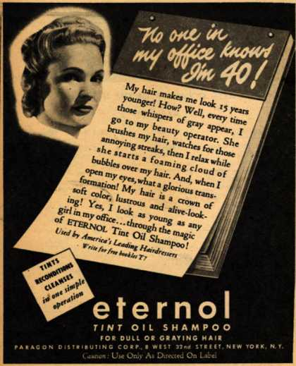 Paragon Distributing Corporation's Eternol Tint Oil Shampoo – No one in my office knows I'm 40 (1942)