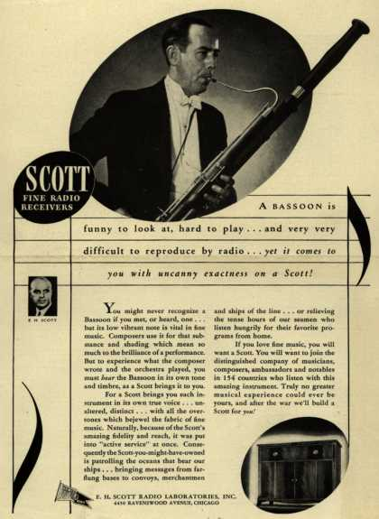 E. H. Scott Radio Laboratorie's Radio – A Bassoon is funny to look at, hard to play... and very very difficult to reproduce by radio... yet it comes to you with uncanny exactness on a Scott (1943)