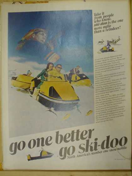Ski Doo Snowmobiles Snow machines. Go one better (1969)