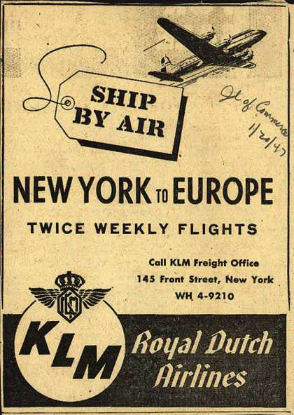 KLM Royal Dutch Airline's Airfreight – Ship by Air New York to Europe (1947)