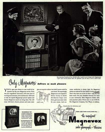 Magnavox Company's Radio-Phonograph-Television – Only Magnavox delivers so much pleasure (1950)