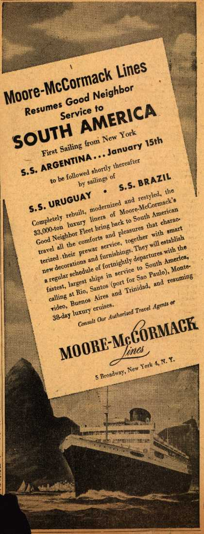 Moore-McCormack Line's luxury liners – Moore-McCormack Lines Resumes Good Neighbor Service to South America (1947)