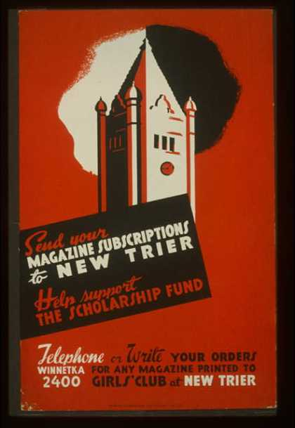 Send your magazine subscriptions to New Trier – Help support the scholarship fund. (1936)