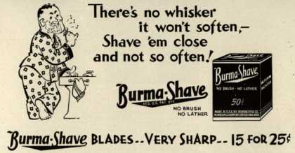 Burma-Vita Company's Burma-Shave – There's no whisker it won't soften- Shave 'em close and not so often (1942)