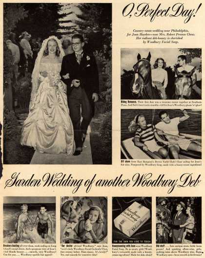Woodbury's Facial Soap – O, Perfect Day! Garden Wedding of another Woodbury Deb (1947)